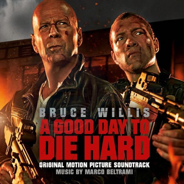 A GOOD DAY TO DIE HARD - ORIGINAL MOTION PICTURE SOUNDTRACK (AUDIO CD)