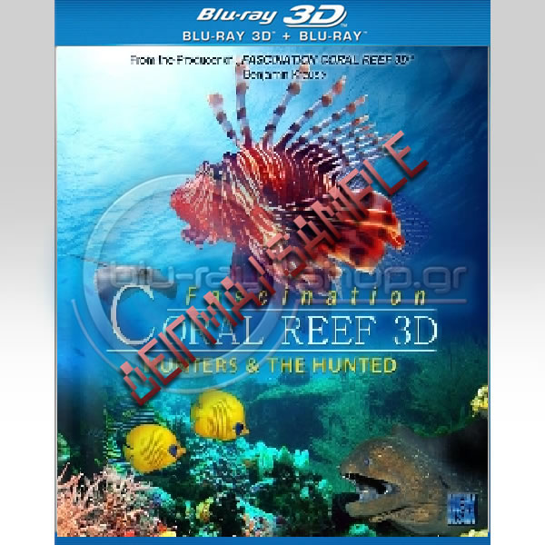 FASCINATION CORAL REEF: HUNTERS & THE HUNTED (BLU-RAY 3D/2D)