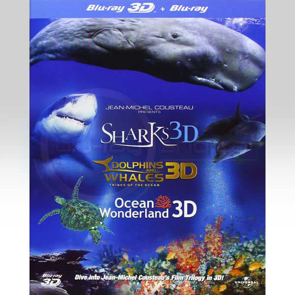 JEAN-MICHEL COUSTEAU'S PRESENTS: DOLPHINS & WHALES + SHARKS + OCEAN WONDERLAND FILM TRILOGY IN 3D (BLU-RAY 3D + BLU-RAY)