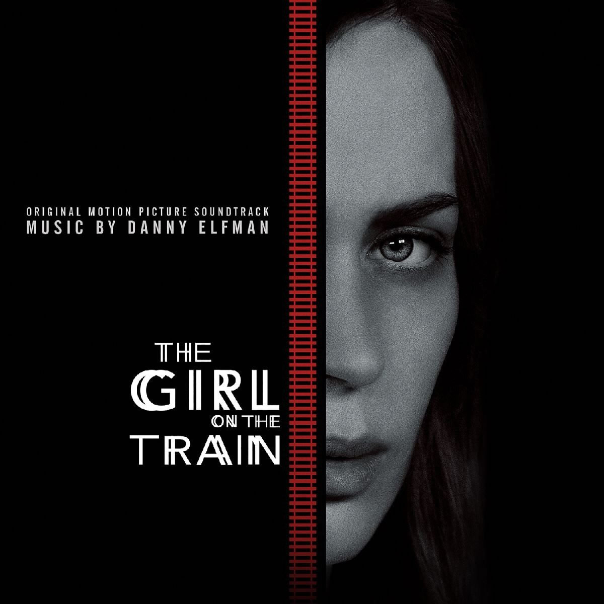THE GIRL ON THE TRAIN - THE ORIGINAL MOTION PICTURE SOUNDTRACK (AUDIO CD)