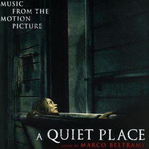 A QUIET PLACE - MUSIC FROM THE MOTION PICTURE (AUDIO CD)
