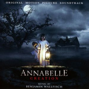 ANNABELLE: CREATION - ORIGINAL MOTION PICTURE SOUNDTRACK (AUDIO CD)