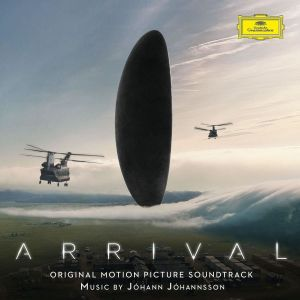 ARRIVAL - THE ORIGINAL MOTION PICTURE SOUNDTRACK (AUDIO CD)