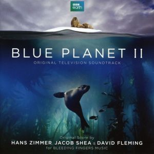 BLUE PLANET II - ORIGINAL TELEVISION SOUNDTRACK (AUDIO CD)