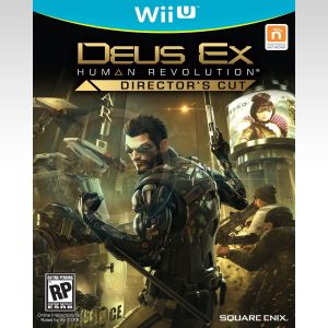 DEUS EX: HUMAN REVOLUTION - DIRECTOR'S CUT (Wii U)