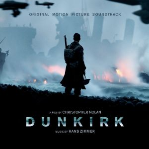 DUNKIRK  - ORIGINAL MOTION PICTURE SOUNDTRACK (AUDIO CD)