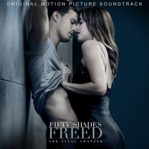 FIFTY SHADES FREED - ORIGINAL MOTION PICTURE SOUNDTRACK (AUDIO CD)