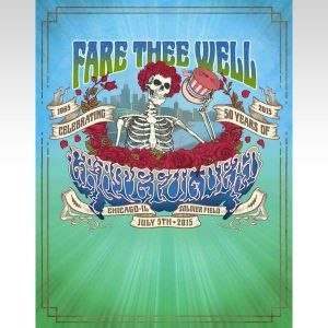 GRATEFUL DEAD: FARE THEE WELL 1965-2015 CELEBRATING 50 YEARS - LIVE AT CHICAGO'S SOLDIER FIELD JULY 5th 2015 (BLU-RAY)