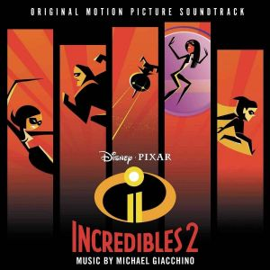INCREDIBLES 2 - ORIGINAL MOTION PICTURE SOUNDTRACK (AUDIO CD)