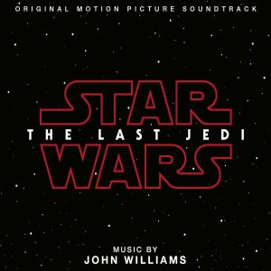 STAR WARS: THE LAST JEDI - ORIGINAL MOTION PICTURE SOUNDTRACK (AUDIO CD)