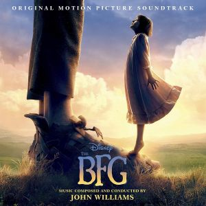 THE BFG: THE BIG FRIENDLY GIANT - ORIGINAL MOTION PICTURE SOUNDTRACK (AUDIO CD)