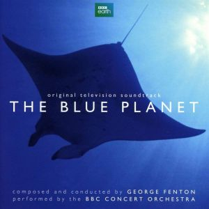 THE BLUE PLANET - ORIGINAL TELEVISION SOUNDTRACK (AUDIO CD)