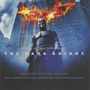 THE DARK KNIGHT -  THE ORIGINAL MOTION PICTURE SOUNDTRACK (AUDIO CD)