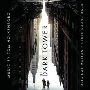 THE DARK TOWER - ORIGINAL MOTION PICTURE SOUNDTRACK (AUDIO CD)
