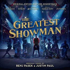 THE GREATEST SHOWMAN - ORIGINAL MOTION PICTURE SOUNDTRACK (AUDIO CD)