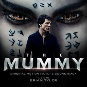 THE MUMMY [2017] - ORIGINAL MOTION PICTURE SOUNDTRACK (AUDIO CD)