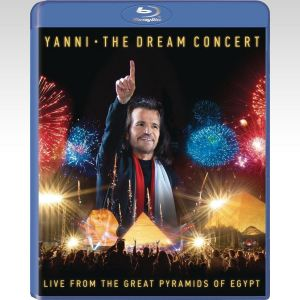YANNI: THE DREAM CONCERT - LIVE FROM THE GREAT PYRAMIDS OF EGYPT (BLU-RAY)